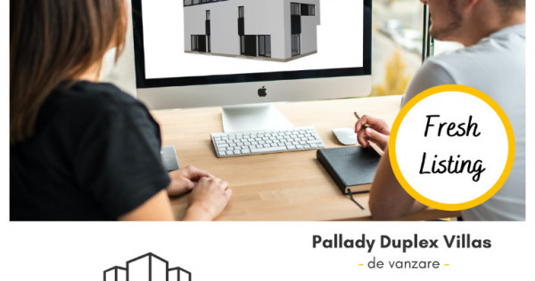 Pallady Duplex Villa | 4 camere | incalzire prin pardoseala